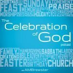 The Celebration of God with AMBrewster
